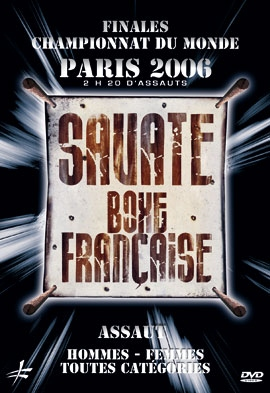 Savate Assaut - World Championship - Paris 2006 DVD